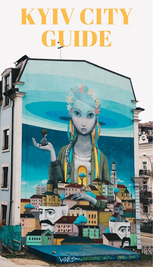 Guide to Kyiv Murals, Kyiv Ukraine travel
