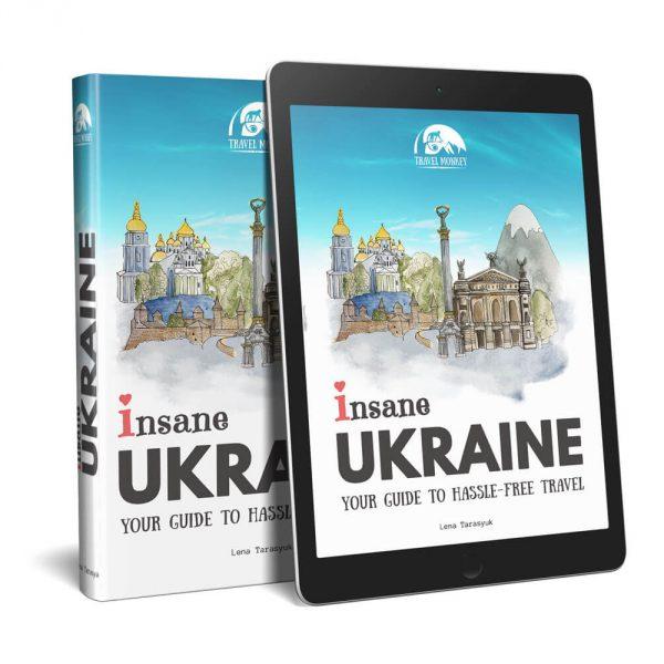 Insane Ukraine guidebook to hassle-free travel | Ukraine | Travel Guide