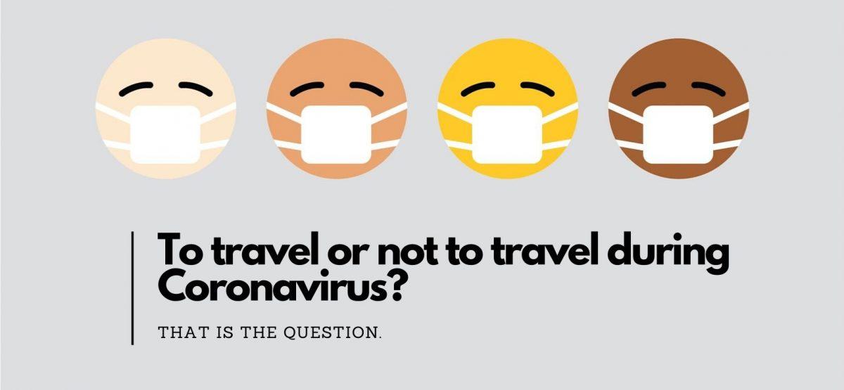 To travel or not to travel during Coronavirus_(2)